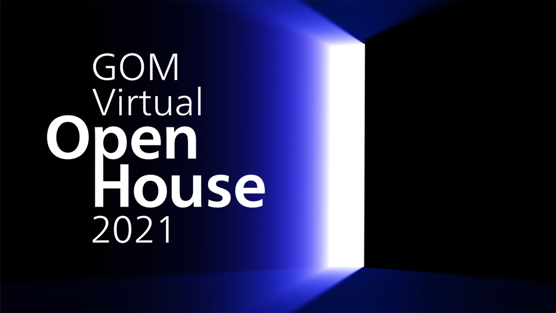 GOM Virtual Open House 2021